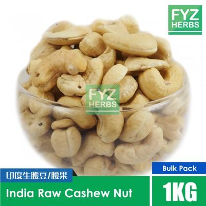 FYZ Herbs Raw Cashew Nut India 1KG [Value Pack] 印度生腰豆/腰果 1KG