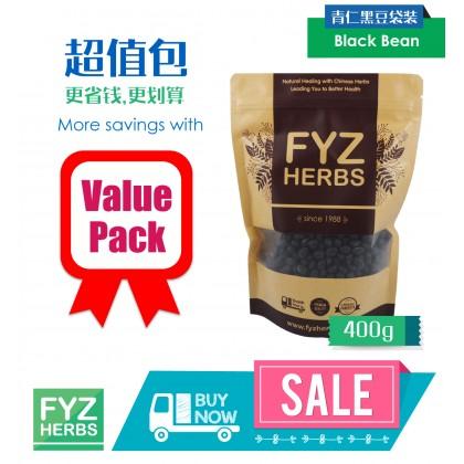 FYZ Herbs Black Beans / Kacang Hitam 400g [Value Pack] 青仁黑豆袋装 400g